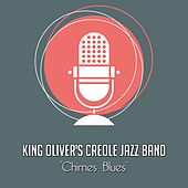 Chimes Blues von King Oliver's Creole Jazz Band