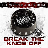 Break da Knob Off - Single by Jelly Roll