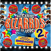 Éxitos Bizarros de la Tele 2 by Various Artists