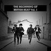 The Beginning of British Beat, Vol. 1 de Various Artists