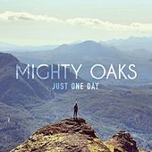 Just One Day EP de Mighty Oaks