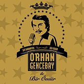 Orhan Gencebay ile Bir Ömür, Vol.1 by Various Artists