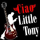 Ciao Little Tony von Little Tony