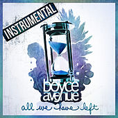 All We Have Left (Instrumental) de Boyce Avenue
