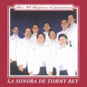 Serie Mis 30 Mejores Canciones de Tommy Rey