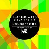 Loud & Proud von BlasterJaxx