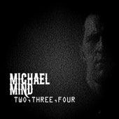 Two, Three, Four (Radio Edit) de Michael Mind