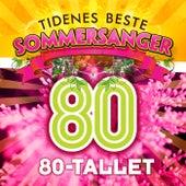 Tidenes Beste Sommersanger 80-tallet by Various Artists
