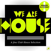 We Are House - A Fine Club House Selection (Unmixed DJ Format) by Various Artists
