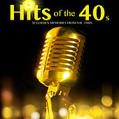 Hits of the 40s von Various Artists