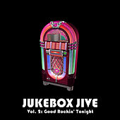 Jukebox Jive, Vol. 2: Good Rockin' Tonight by Various Artists
