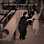 The Swing Collection, Vol. 3 de Various Artists