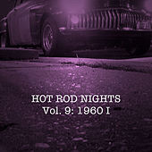 Hot Rod Nights, Vol. 9: 1960, Pt. 1 by Various Artists