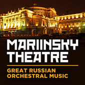 Mariinsky Theatre: Great Russian Orchestral Music von Various Artists