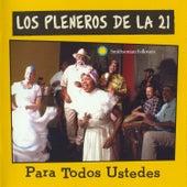 Para Todos Ustedes by Los Pleneros de la 21