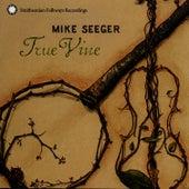 True Vine de Mike Seeger