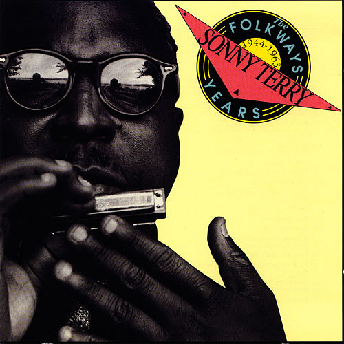 The Folkways Years, 1944-1963 by Sonny Terry