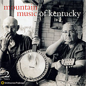 Mountain Music of Kentucky by Various Artists