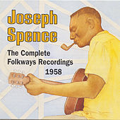 Joseph Spence: The Complete Folkways Recordings, 1958 by Joseph Spence