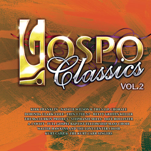 Gospo Classic Volume 2 by Various Artists