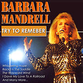 Try To Remember by Barbara Mandrell