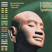 I Ging Symphony by Frank Steiner, Jr.