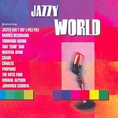 Jazzy World by Various Artists