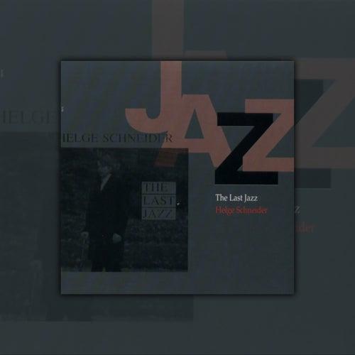 The Last Jazz by Helge Schneider