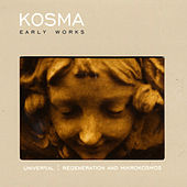 Early Works by Kosma