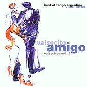 Valsecito Amigo (Valsecitos Vol. 2) by Various Artists