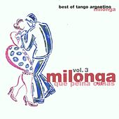 Milonga que peina canas (Milonga Vol. 3) by Various Artists