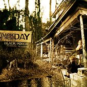 Black Porch Acoustic Sessions von Dark New Day