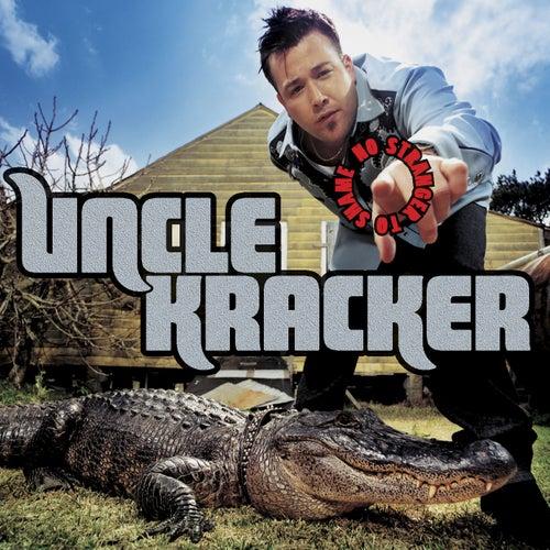 No Stranger To Shame by Uncle Kracker