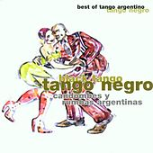 Tango Negro (Candombes Y Rumbas Argentinas) by Various Artists