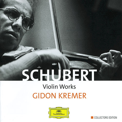 Schubert: Violin Works by Gidon Kremer