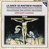 Bach, J.S.: St. Matthew Passion - Arias & Choruses by Various Artists