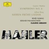Mahler: Symphony No.4; Berg: 7 Frühe Lieder by Renée Fleming