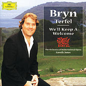 Bryn Terfel - We'll Keep A Welcome by Bryn Terfel