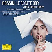 Rossini: Le Comte Ory by Various Artists