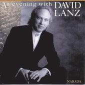An Evening With David Lanz by David Lanz
