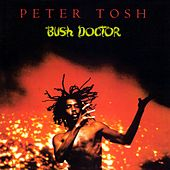 Bush Doctor von Peter Tosh