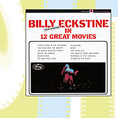 Now Singing In 12 Great Movies by Billy Eckstine