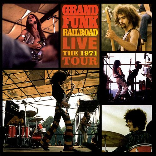 Live: The 1971 Tour by Grand Funk Railroad