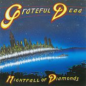 Nightfall of Diamonds de Grateful Dead