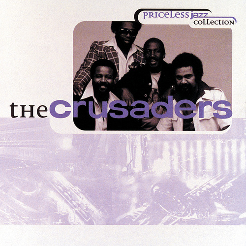 Priceless Jazz Collection by The Crusaders