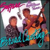 Broadcasting by Saffire-The Uppity Blues Women