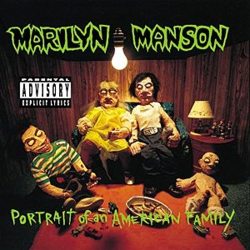 Portrait Of An American Family by Marilyn Manson