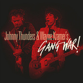 Gang War by Johnny Thunders