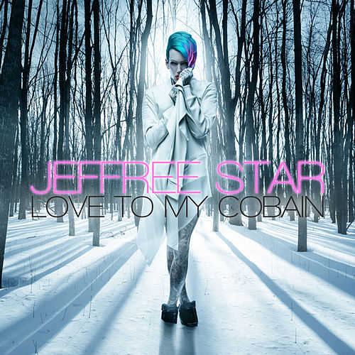 Love to My Cobain by Jeffree Star