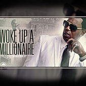 Woke Up a Millionaire by Master P